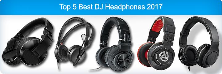 Top 5 Best DJ Headphones 2017