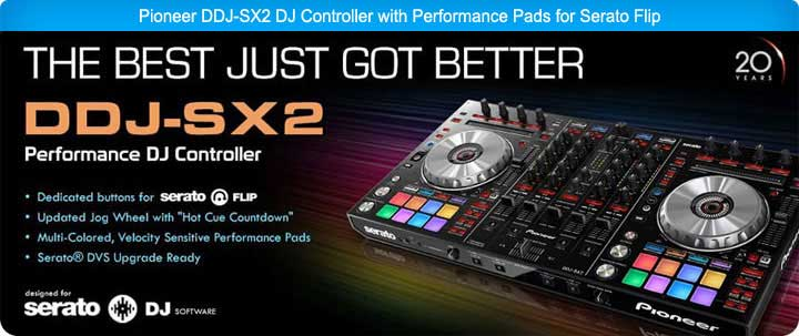 Pioneer DDJ-SX2 DJ Controller with Performance Pads for Serato Flip