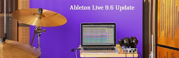 Ableton Live 9.6 Software Update