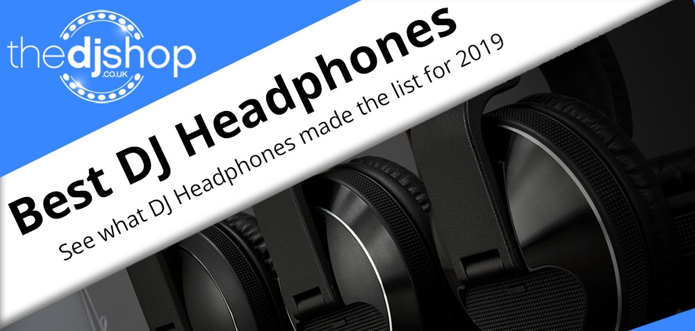 Top 5 Best DJ Headphones 2019