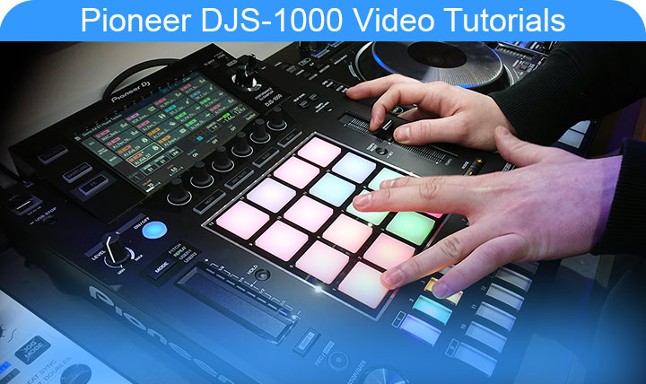 Pioneer DJS-1000 DJ Sampler Video Tutorials