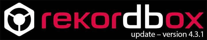 Pioneer DJ Rekordbox update – version 4.3.1