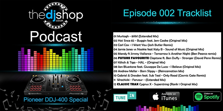 The DJ Shop Podcast EP.2 Pioneer DDJ-400 Special