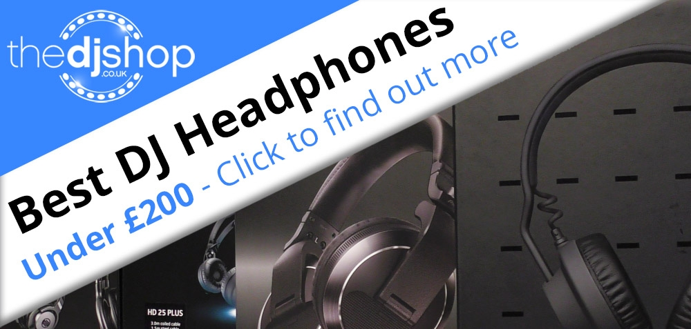 Best DJ Headphones Under £200