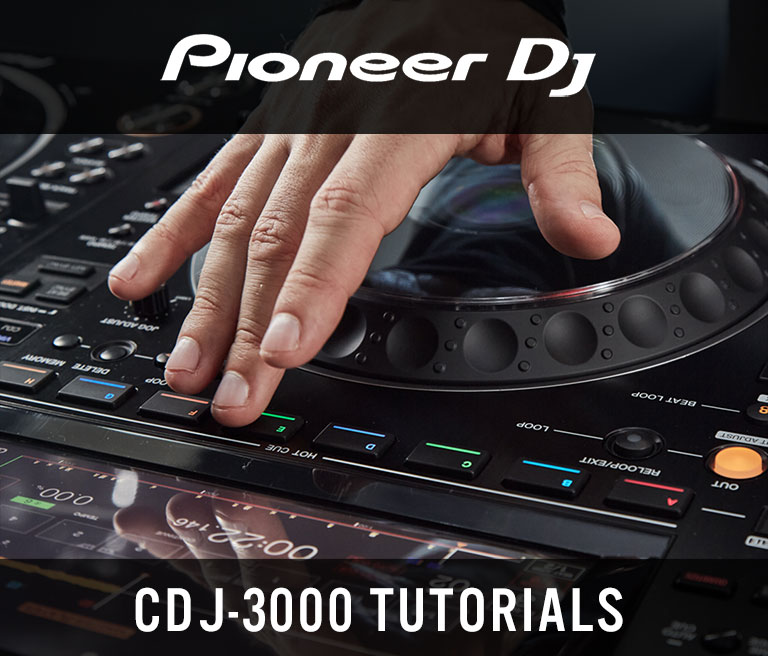 Pioneer CDJ-3000 Tutorials