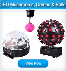 LED Mushrooms Domes & Disco Balls